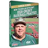 Loren Hibbs: How to Run an Efficient, High-Energy Baseball Practice
