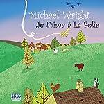 Je t'aime à La Folie   Michael Wright