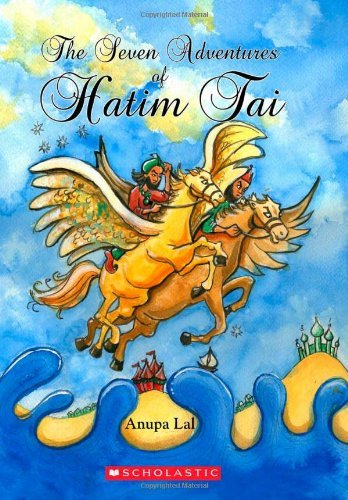 Download The Seven Adventures Of Hatim Tai (Scholastic Classics