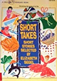 Short Takes, Elizabeth Segel, 0440405815