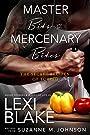 Master Bits & Mercenary Bites (Masters and Mercenaries)