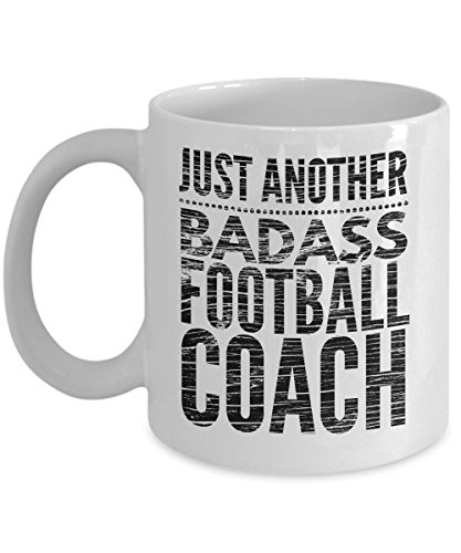 Just Another Badass Football Coach Mug - Cool Coffee Cup