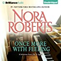 Once More with Feeling: A Selection from Play It Again Audiobook by Nora Roberts Narrated by Amy McFadden
