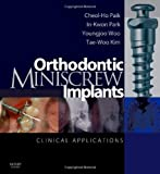 Orthodontic Miniscrew Implants: Clinical Applications