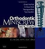 Orthodontic Miniscrew Implants: Clinical