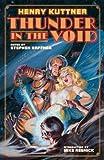 Thunder in the Void, Henry Kuttner, 1893887537