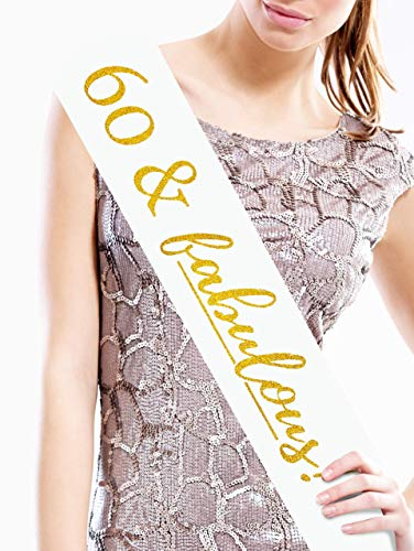 #glamist 60 & Fabulous Birthday Sash - The Perfect Sixtieth Bday sash with Included GoldGloss Gold pin. 60 is The New 40 Decorations, Supplies and Party -