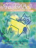 Taylor Bell, the Traveling Kitten, Anna Sanclement Ingrid Sanclement, 1426925670