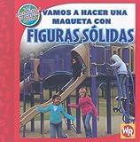 Vamos a Hacer una Maqueta con Figuras Solidas, Jennifer Marrewa, 0836890329