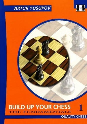 Download Build Up Your Chess 1: The Fundamentals (Yusupov's Chess School) pdf epub