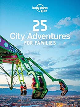 City Adventures Families Lonely Planet ebook