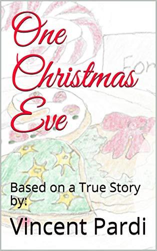 One Christmas Eve.One Christmas Eve