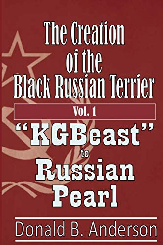 - The Creation of the Black Russian Terrier: