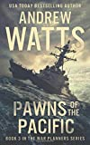 Pawns of the Pacific (The War Planners)