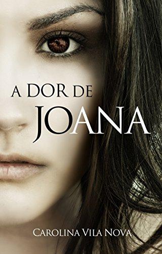 A dor de Joana (versão atualizada)