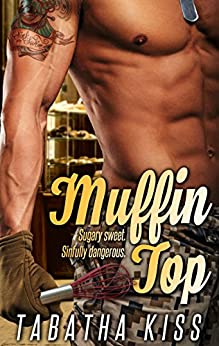 Muffin Top by [Kiss, Tabatha]
