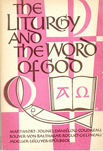 The Liturgy And The Word Of God
