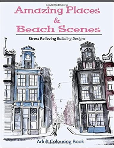 Amazing Places Beach Sceneries Coloring Books For Adults Featuring Beautiful To Color Volume 3 Amazoncouk