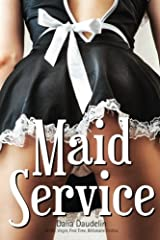 Maid Service (BDSM, Virgin, First Time, Billionaire Erotica) (After 50 Shades) Paperback