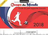 Coupe Du Monde 2018 - Guide Du Petit Supporter