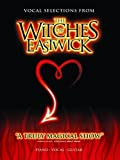 Witches of Eastwick: (Vocal Selections) (2007)