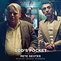 God's Pocket Audiobook by Pete Dexter Narrated by George Newbern