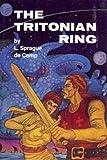 The Tritonian Ring, L. Sprague de Camp, 0913896098