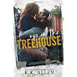 Up in the Treehouse: a New Adult Romance Novel (BelleCurve)