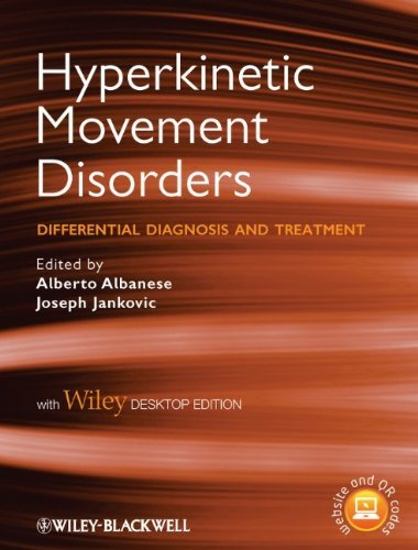 Hyperkinetic Movement Disorders: Differential Diagnosis and Treatment, with Desk Top Edition (2012-03-30)