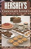 Hershey's Chocolate Lovers Cookbook, Gloria Jahoda, 0887057616