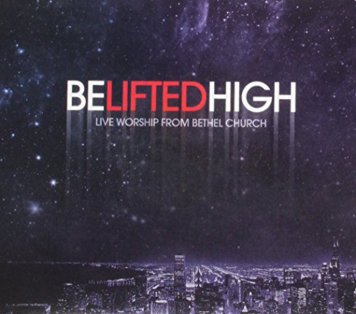 Be Lifted High Album Cover
