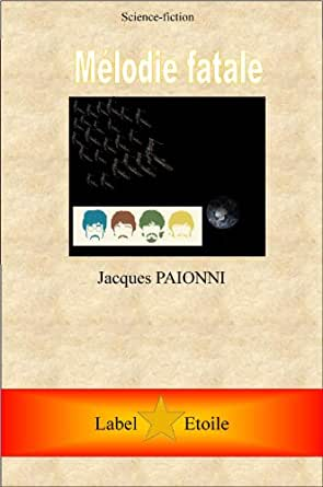 Amazon.com: Mélodie fatale (French Edition) eBook: jacques
