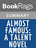 Summary & Study Guide Almost Famous: A Talent Novel by Zoey Dean