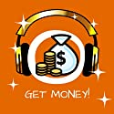 Get Money! Become a Money Magnet by Hypnosis: Relax about money! Learn how to attract money and wealth into your life Audiobook by Kim Fleckenstein Narrated by Cathy Weber
