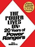 The Power Lives On: 20 Years of Power Rangers