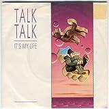 Talk Talk - It's My Life - EMI - 1C 006 2000037, EMI Electrola - 1C 006 2000037
