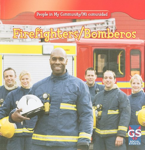 Firefighters / Bomberos (People in My Community / Mi Comunidad) (English and Spanish Edition) ebook
