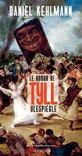 Le roman de la vie de Tyll l'espiègle