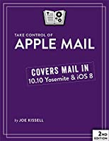 Take Control of Apple Mail, 2nd Edition Front Cover