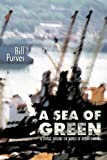 A Sea of Green, Bill Purves, 9889836254