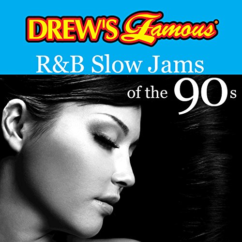 Drew's Famous R&B Slow Jams Of The 90s (Best R&b Slow Jams)