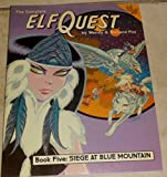 Book - The Complete ElfQuest Graphic Novel, Book 5: Siege at Blue Mountain
