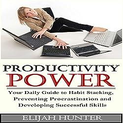 Habit Stacking + Productivity Power