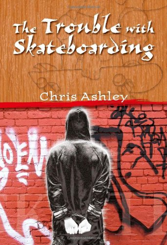 The Trouble with Skateboarding ebook