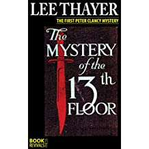 The Mystery of the 13th Floor (with original frontispiece)