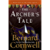 The Archer's Tale (The Grail Quest, Book 1): Book One of the Grail Quest