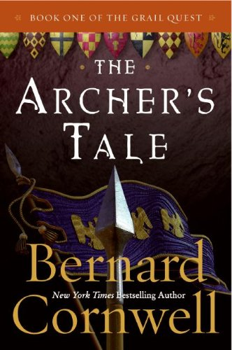 - The Archer's Tale (The Grail Quest, Book 1): Book One of the Grail Quest
