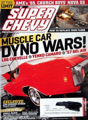 - Muscle Car Dyno Wars: LS6 Chevelle/Yenko Camaro/'57 Bel Air - February 2011