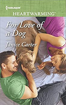 For Love of a Dog (Harlequin Heartwarming) by [Carter, Janice]