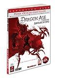 Dragon Age: Origins - Awakening: Prima Official Game Guide (Prima Official Game Guides) by Searle Mike (2010-03-16) Paperback